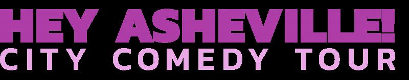 Logo for Hey Asheville: City Comedy Tour
